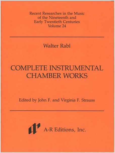 Rabl: Complete Instrumental Chamber Works