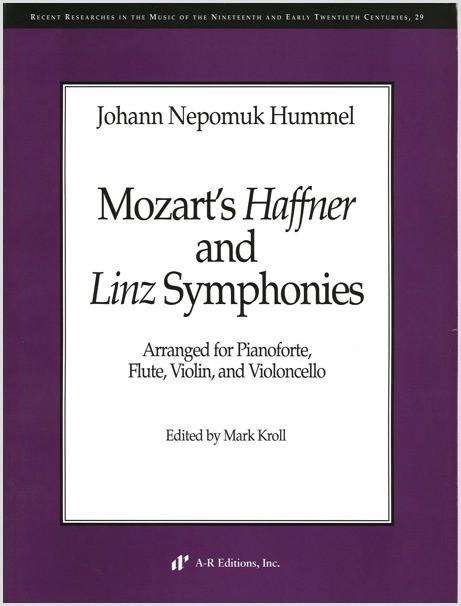 Hummel: Mozart's Haffner and Linz Symphonies