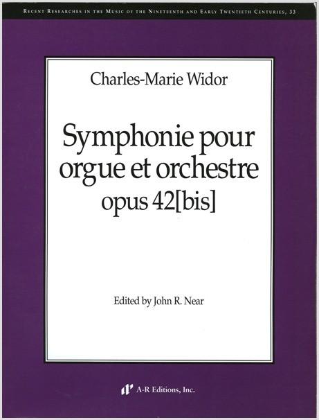 Widor: Symphonie pour orgue et orchestre, opus 42[bis]