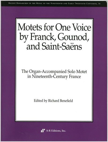 Motets for One Voice by Franck, Gounod, and Saint-Saens