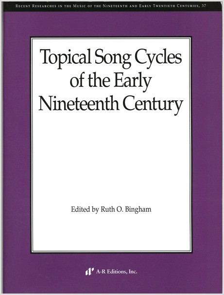 Topical Song Cycles of the Early Nineteenth Century