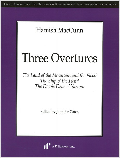 MacCunn: Three Overtures