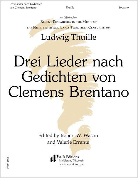 Thuille: Drei Lieder nach Gedichten von Clemens Brentano