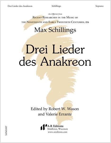Schillings: Drei Lieder des Anakreon