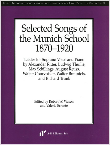 Selected Songs of the Munich School, 1870–1920