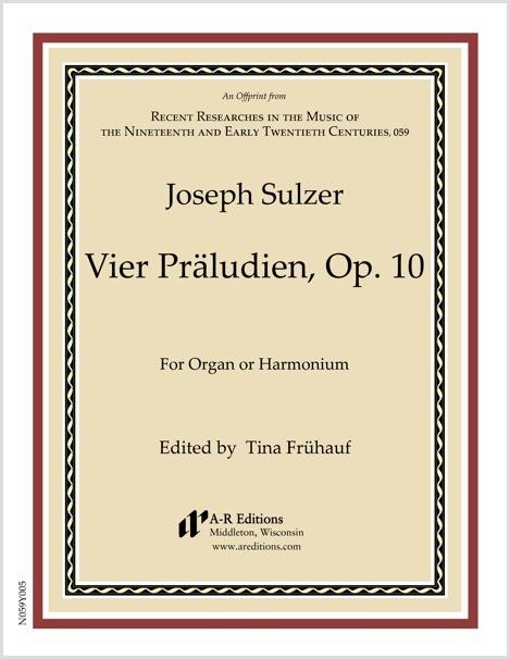 Sulzer: Vier Präludien, Op. 10