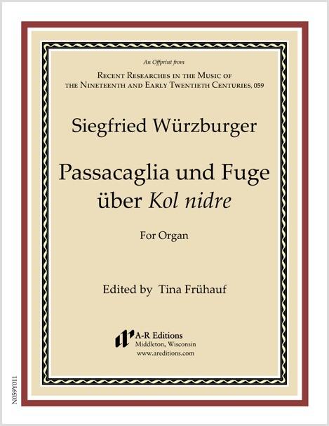 Würzburger: Passacaglia und Fuge über Kol nidre