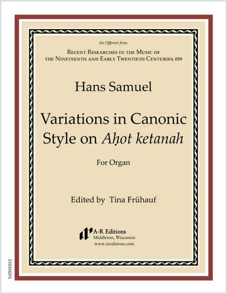 Samuel: Variations in Canonic Style on Aḥot ketanah