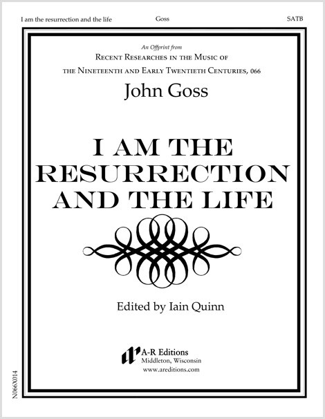 Goss: I am the resurrection and the life
