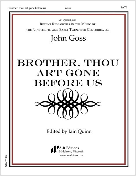 Goss: Brother, thou art gone before us