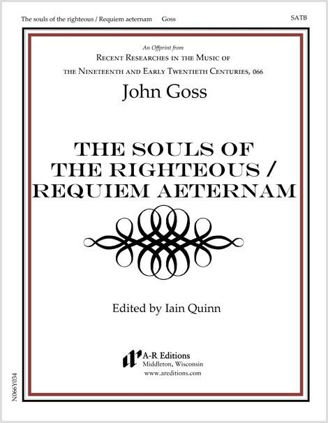 Goss: The souls of the righteous / Requiem aeternam