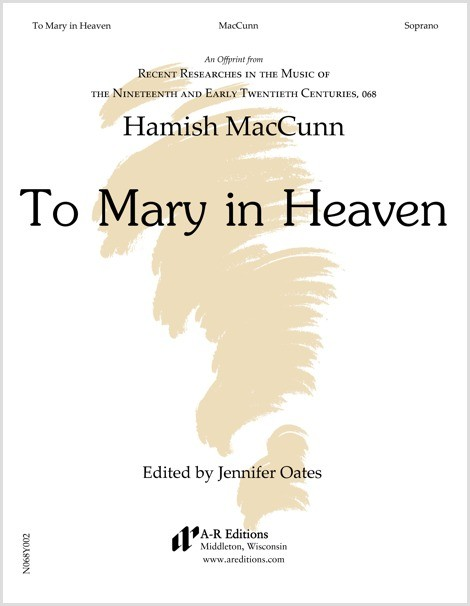 MacCunn: To Mary in Heaven