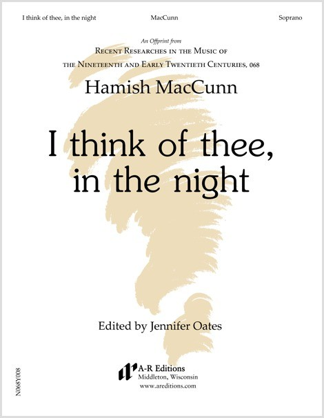 MacCunn: I think of thee, in the night