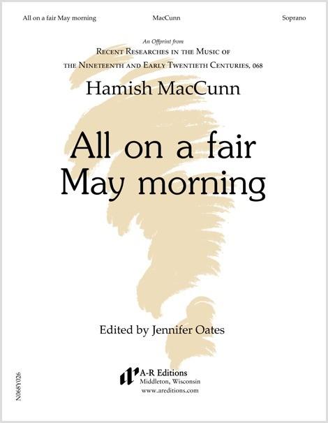 MacCunn: All on a fair May morning