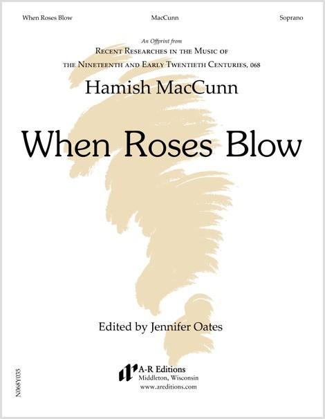 MacCunn: When Roses Blow