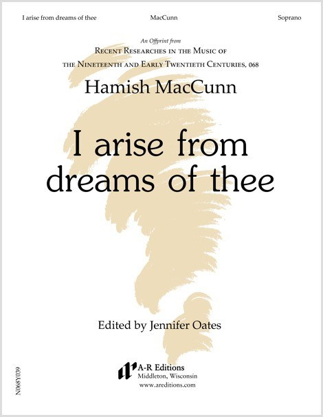 MacCunn: I arise from dreams of thee