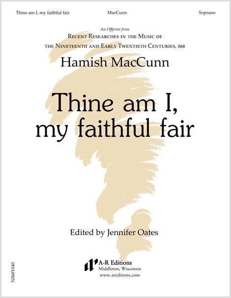 MacCunn: Thine am I, my faithful fair