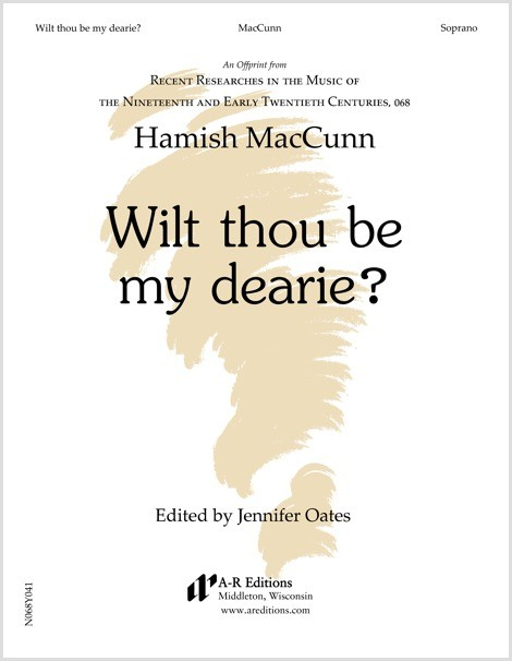 MacCunn: Wilt thou be my dearie?