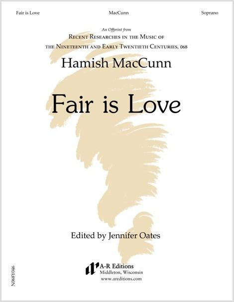 MacCunn: Fair is Love