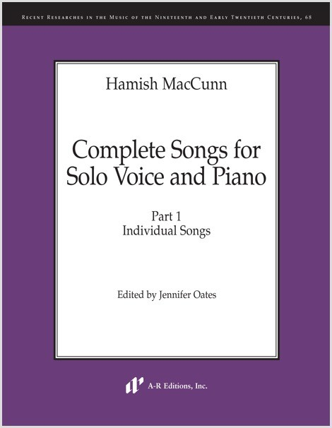 MacCunn: Complete Songs for Solo Voice and Piano