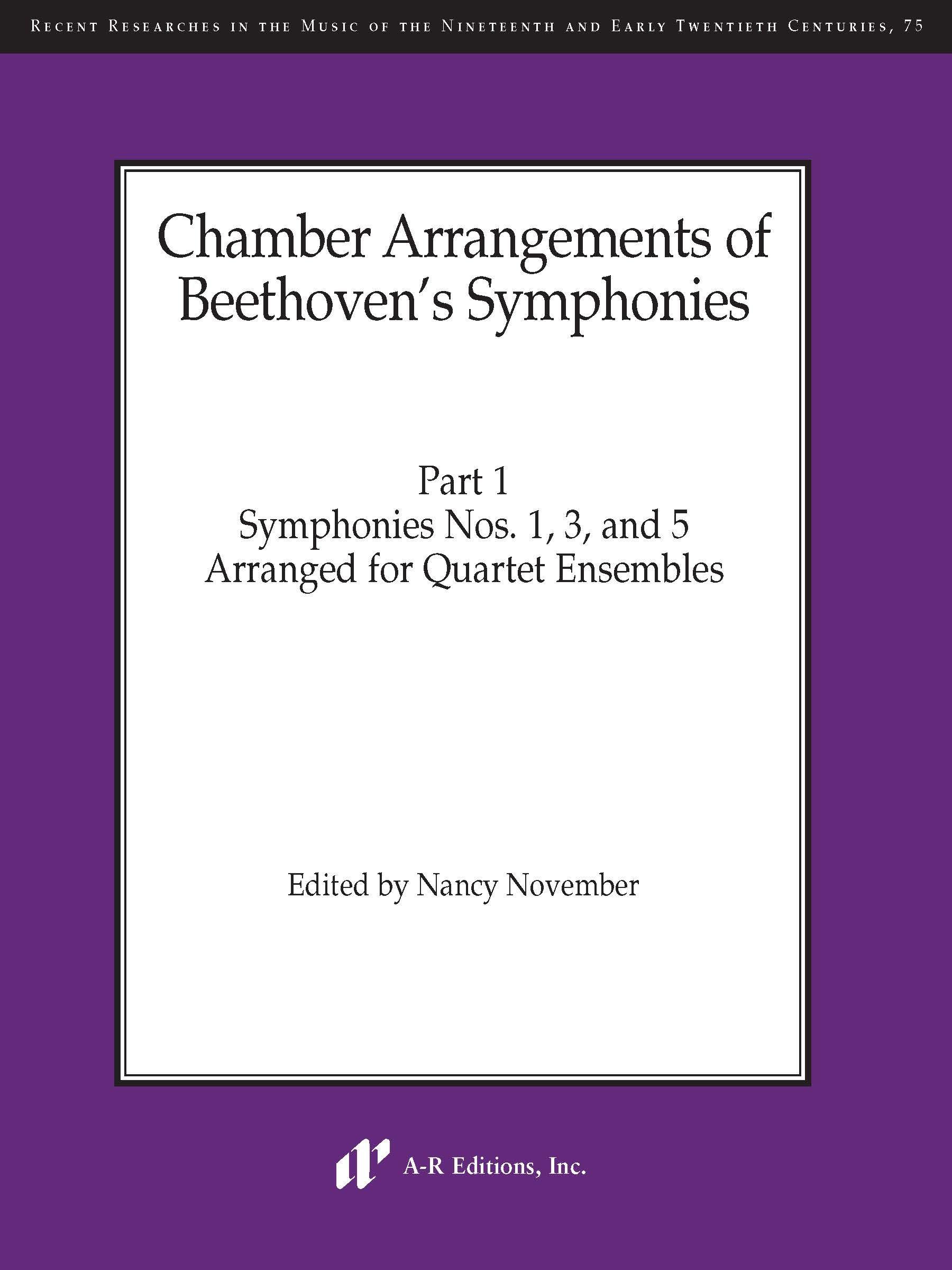 Chamber Arrangements of Beethoven's Symphonies, Part 1