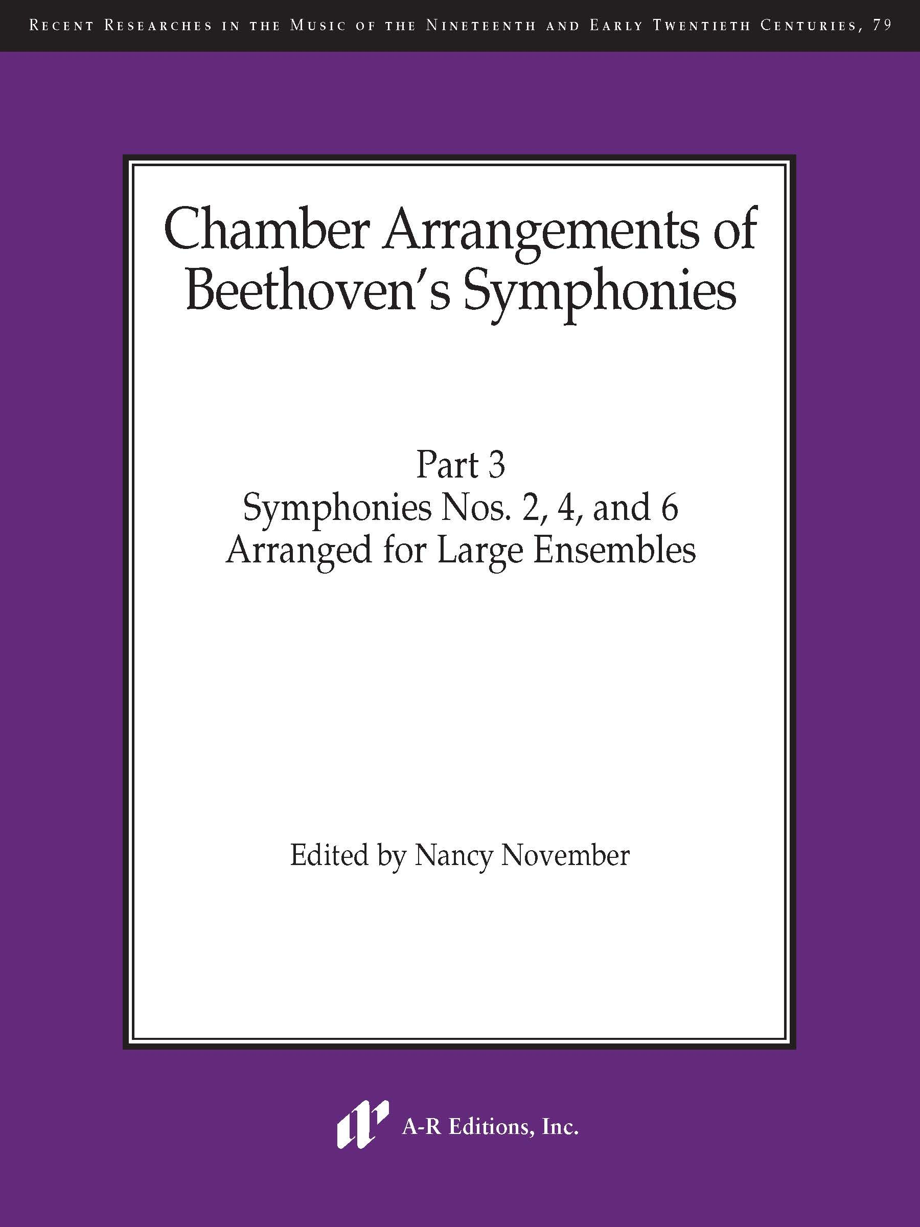Chamber Arrangements of Beethoven's Symphonies, Part 3