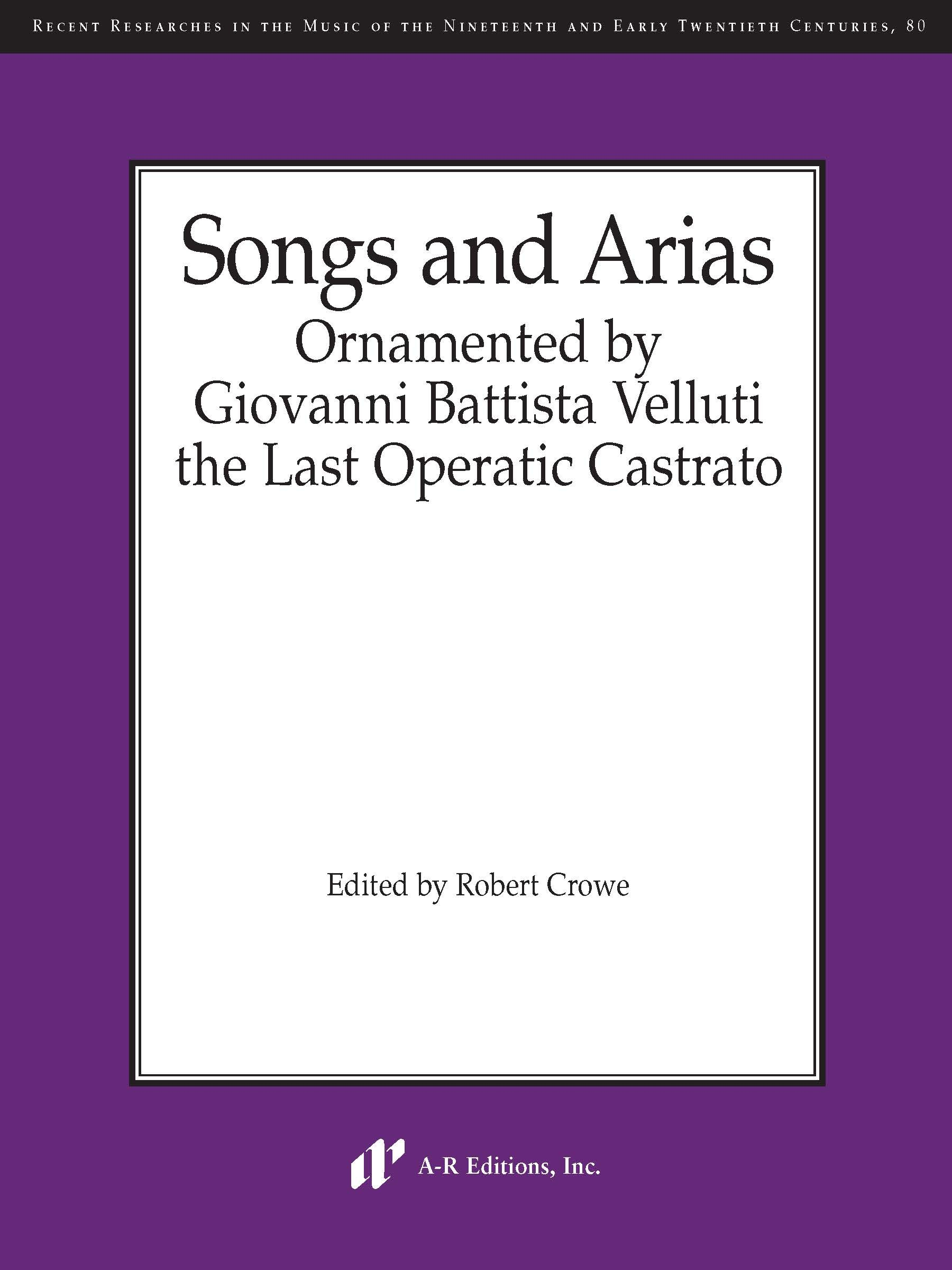 Songs and Arias Ornamented by Velluti
