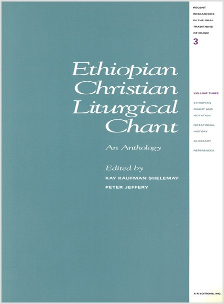 Ethiopian Christian Liturgical Chant, Part 3