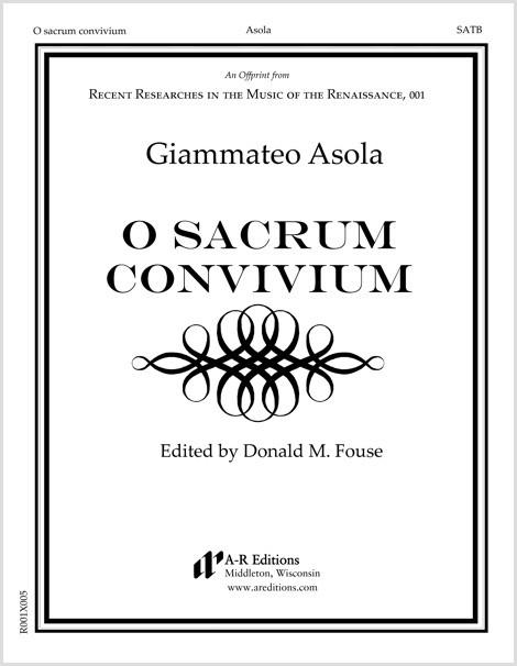 Asola: O sacrum convivium
