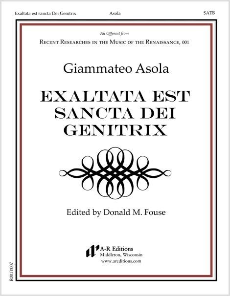 Asola: Exaltata est sancta Dei Genitrix