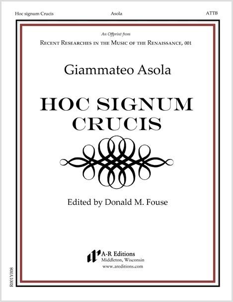 Asola: Hoc signum Crucis