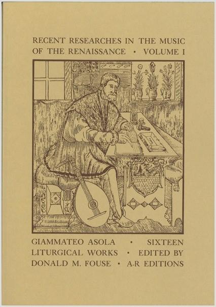 Asola: Sixteen Liturgical Works