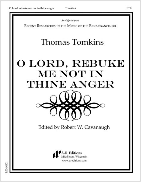 Tomkins: O Lord, rebuke me not in thine anger
