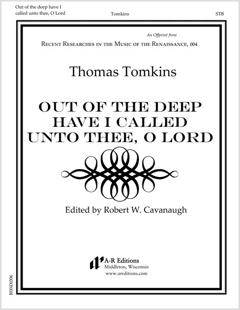 Tomkins: Out of the deep have I called unto thee, O Lord
