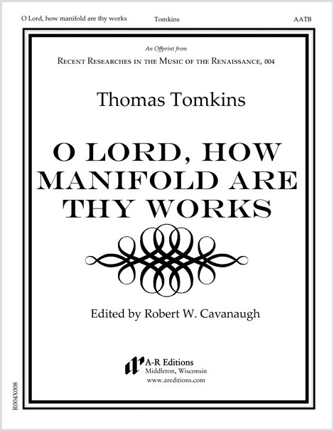 Tomkins: O Lord, how manifold are thy works