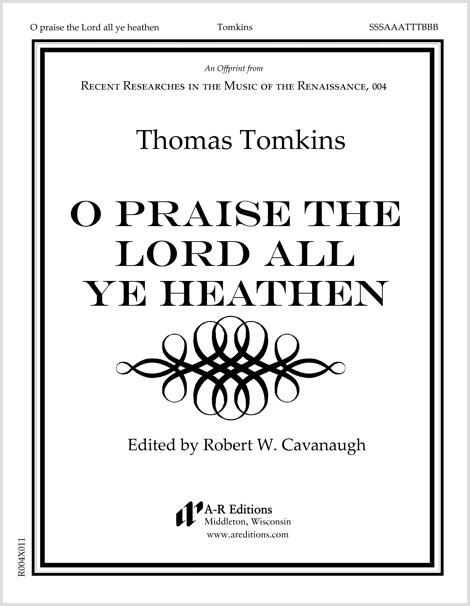 Tomkins: O praise the Lord all ye heathen