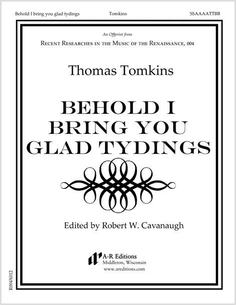 Tomkins: Behold I bring you glad tydings