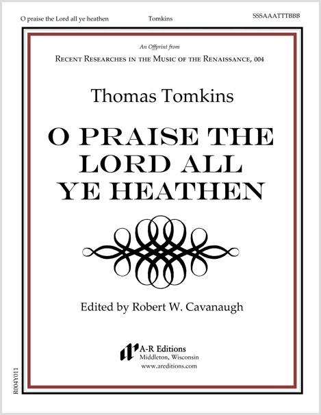 Tomkins: O praise the Lord all ye heathen