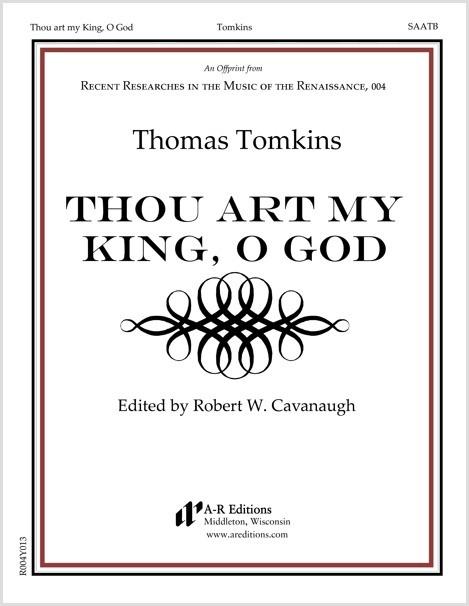 Tomkins: Thou art my King, O God