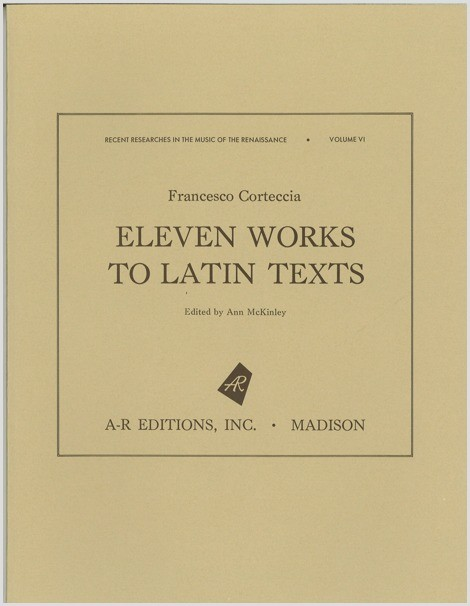 Corteccia: Eleven Works to Latin Texts
