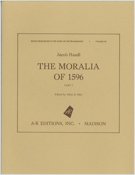 Handl: The Moralia of 1596, Part 1