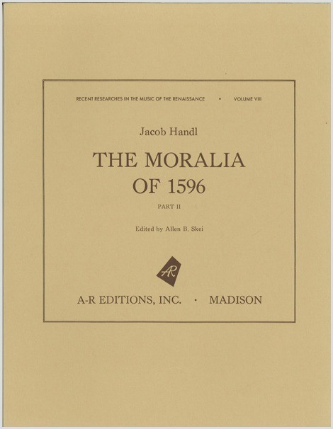Handl: The Moralia of 1596, Part 2
