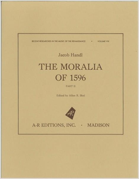 Handl: The Moralia of 1596, Part 2