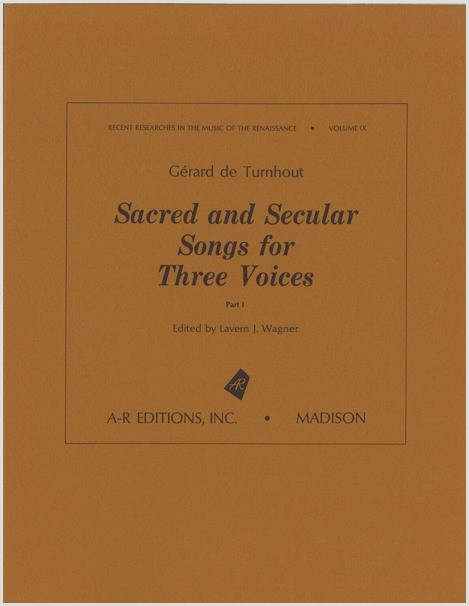 Turnhout: Sacred and Secular Songs for Three Voices