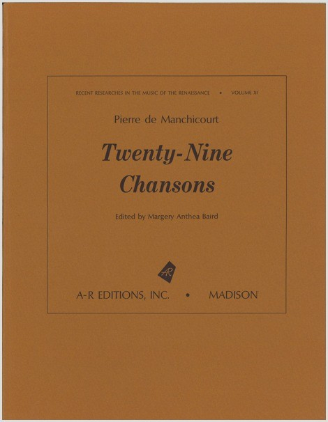 Manchicourt: Twenty-nine Chansons