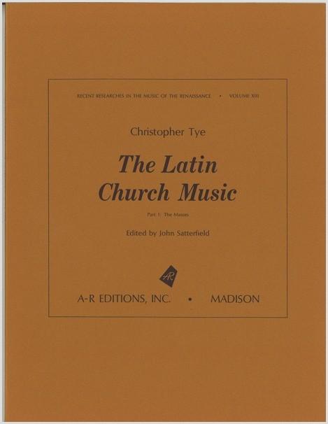 Tye: Latin Church Music
