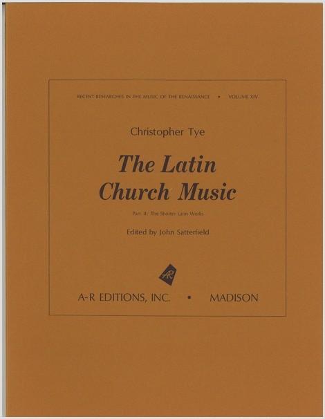 Tye: The Latin Church Music, Part 2