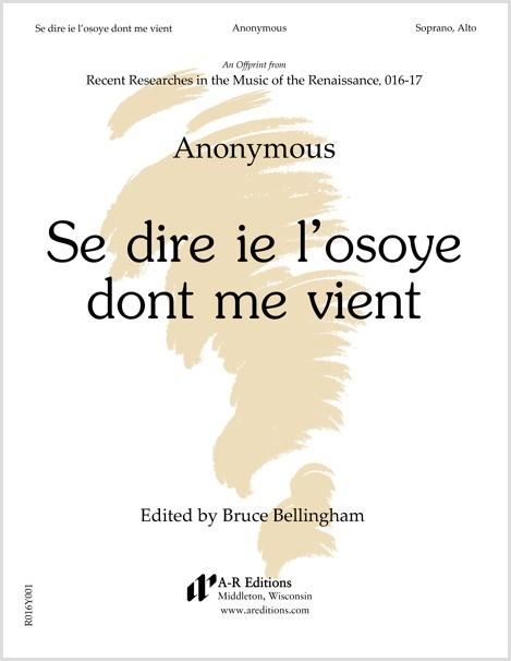 Anonymous: Se dire ie l'osoye don't me vient