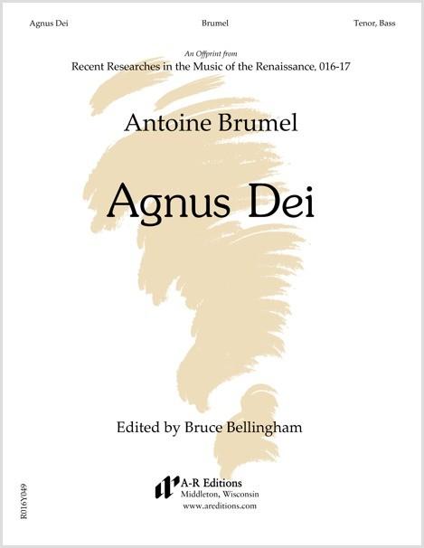 Brumel: Agnus Dei