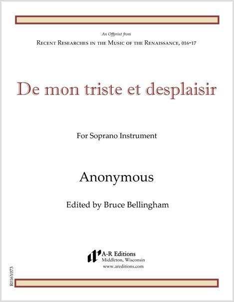 Anonymous: De mon triste et desplaisir